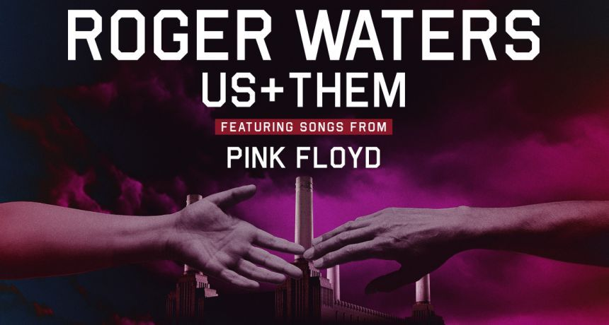 Co, gdzie, kiedy? Koncert: Roger Waters - Us + Them